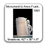 Monument to Anne Frank, 1991, Limestone
